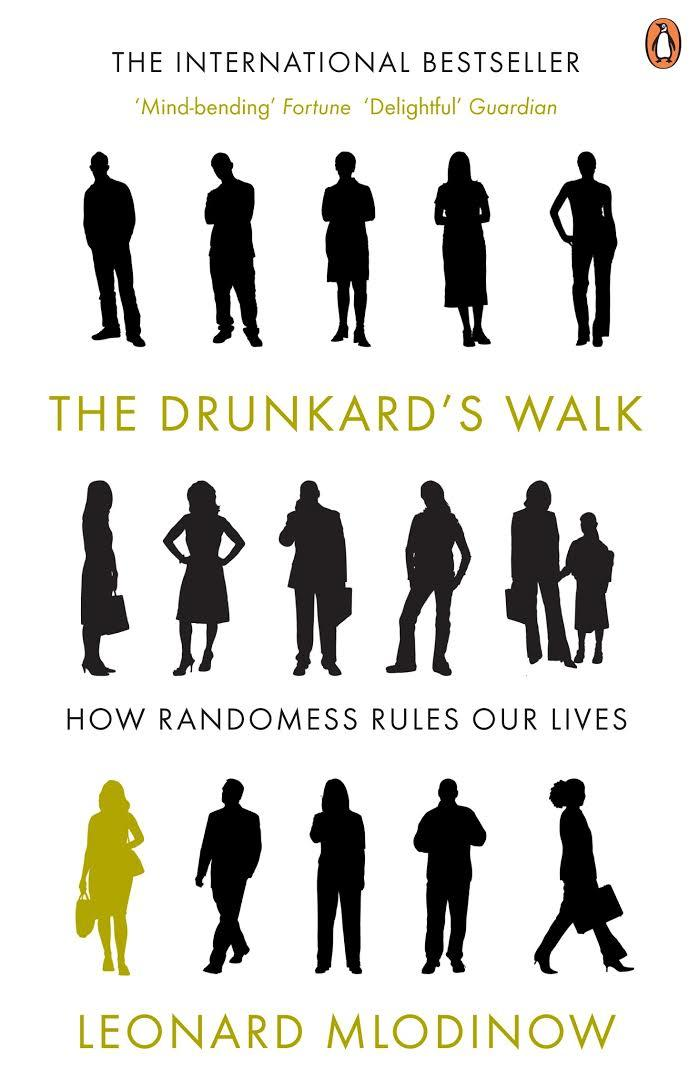 Το βιβλίο The Drunkard's Walk: How Randomness Rules Our Lives